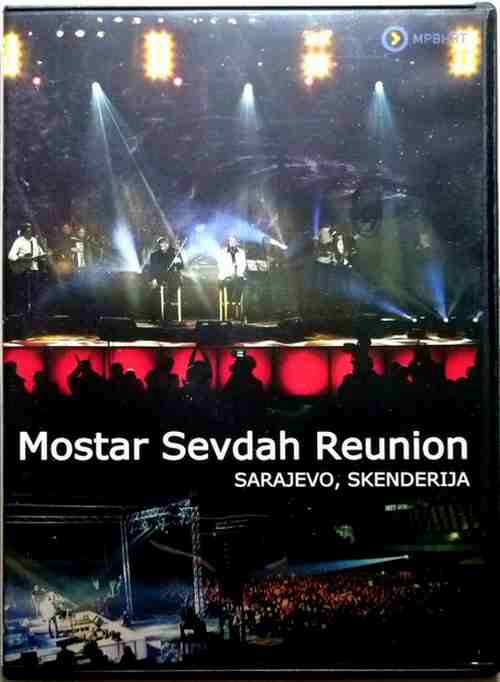 DVD MOSTAR SEVDAH REUNION  SARAJEVO SKENDERIJA 2012 serbian bosnian croatian