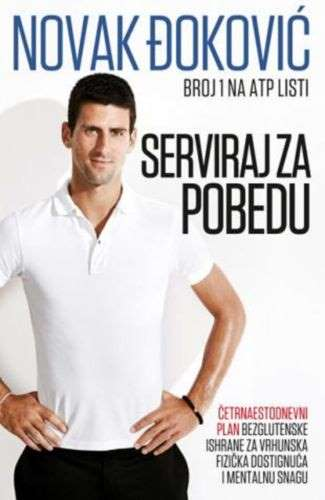 SERVIRAJ ZA POBEDU  NOVAK DJOKOVIC knjiga 2013 Serbia Bosnia Serve To Win