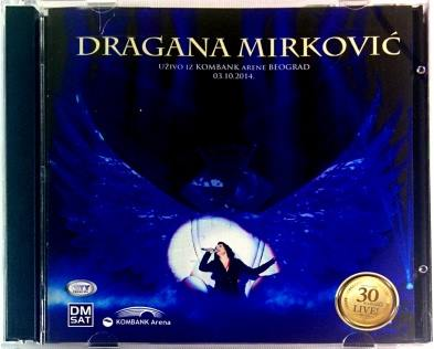 2CD DRAGANA MIRKOVIC KONCERT U KOMBANK ARENI 03.10.2014 city records 2016 folk