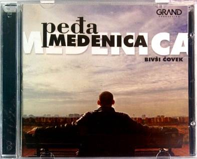 CD PEDJA MEDENICA BIVSI COVEK album 2016 grand production ne lupaj mala srbija